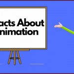 15 Facts about Animation