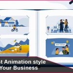 The 5 Best Animation style Ideas for Your Business